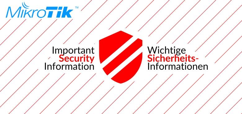 MikroTik - Urgent Security Advisory (CVE-2019–3924) - VARIA